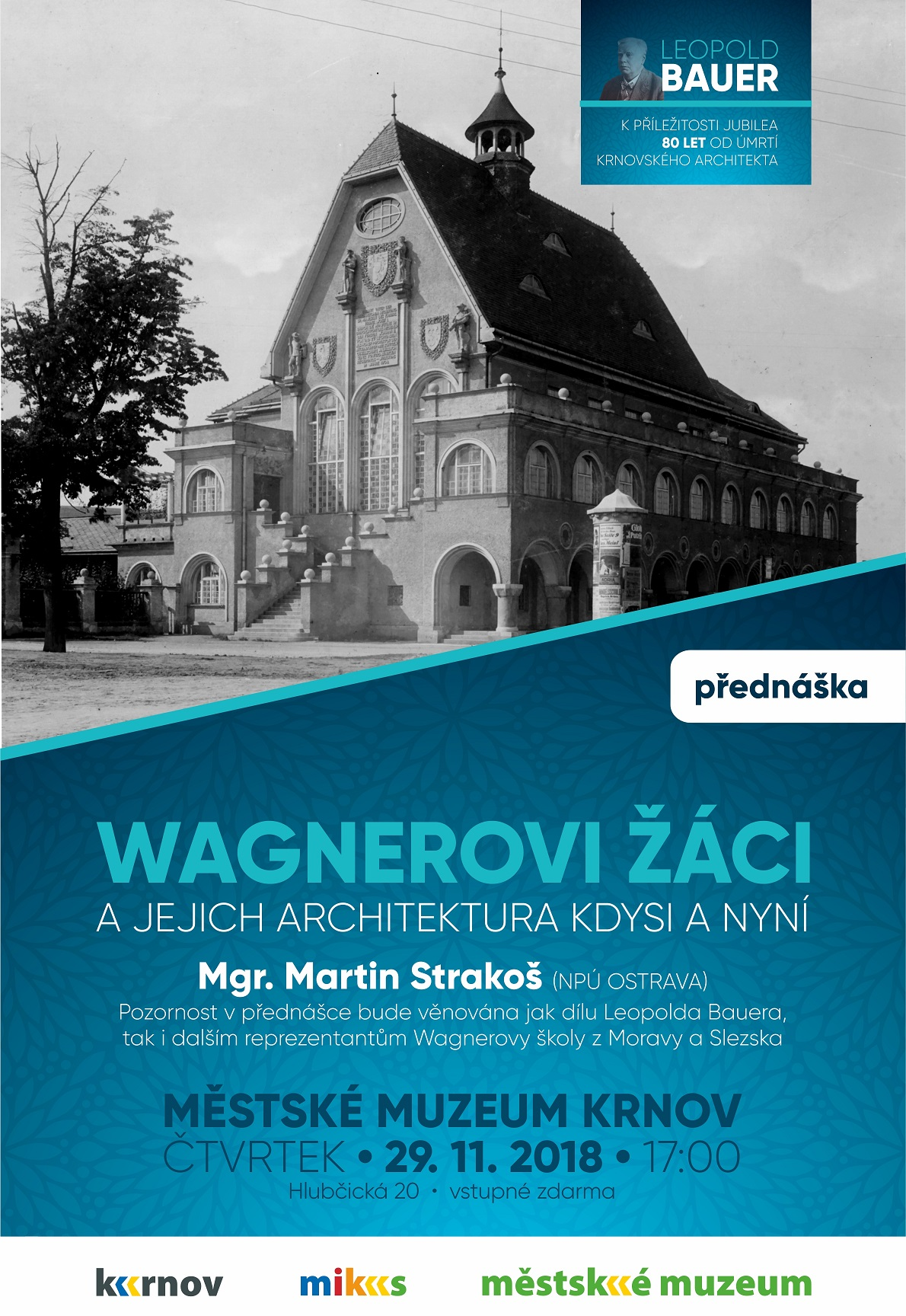 c25a95b5f45 MIKS Krnov - Wagnerovi žáci a jejich architektura kdysi a nyní ...